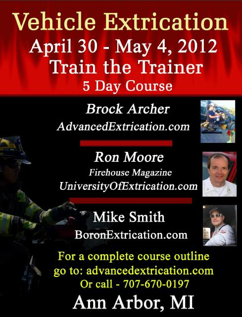 Extrication FDIC Train the Trainer Ron Moore Brock Archer Detroit